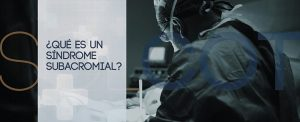 Síndrome subacromial - Cirugía traumatológica en Madrid